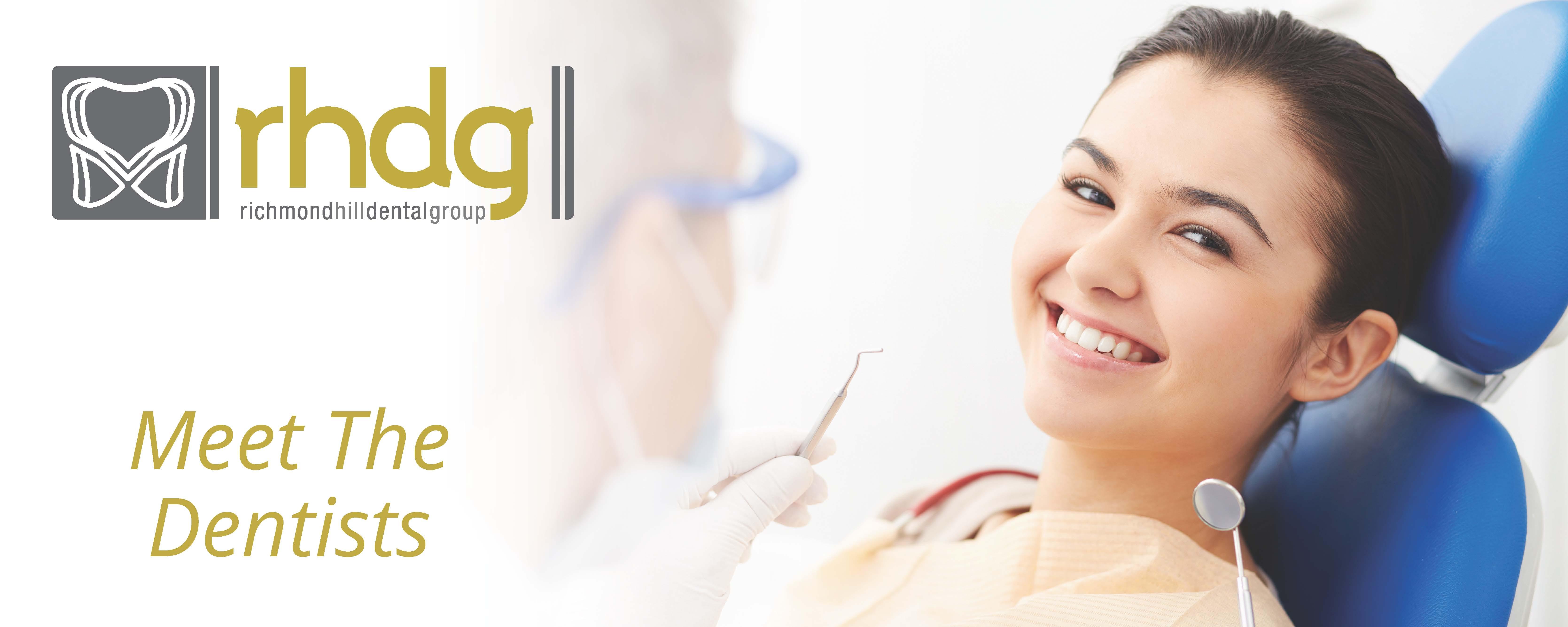 Richmond Hill Dental Group | Toronto Dentist | Meet The Dentists